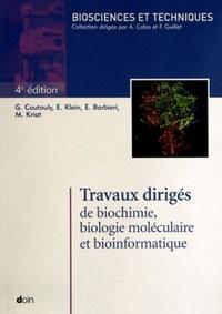 Gérard Coutouly et Emile Klein - Travaux dirigés de biochimie, biologie moléculaire et bioinformatique.