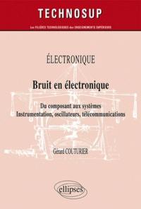 Deedr.fr Bruit en électronique - Du composant aux systèmes. Instrumentation, oscillateurs, télécommunications Image