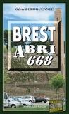 Gérard Croguennec - Brest Abri 668 - Enquête bretonne.