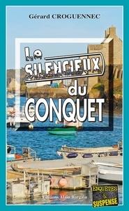 Gérard Croguennec - Le silencieux du Conquet.