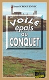 Gérard Croguennec - Voile épais au Conquet - Une enquête nébuleuse en Bretagne.