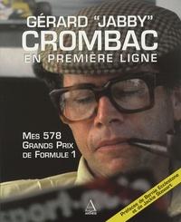 """Gérard Crombac - Mes 578 Grands Prix de Formule 1 - Gérard """"Jabby"""" Crombac en première ligne."""