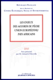 Gérard d' Aboville - Les enjeux des accords de pêche Union européenne/pays africains.
