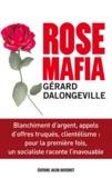 Gérard Dalongeville - Rose Mafia.