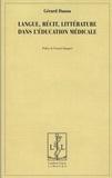 Gérard Danou - Langue, récit, littérature dans l'éducation médicale.