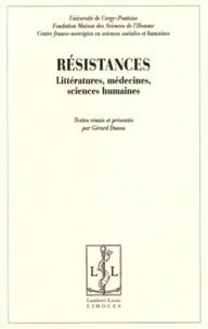 Gérard Danou - Résistances - Littératures, médecines, sciences humaines.