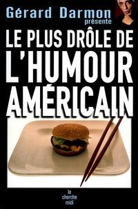 Gérard Darmon - Le plus drôle de l'humour américain.