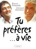 Gérard Darmon et Pierre Palmade - .