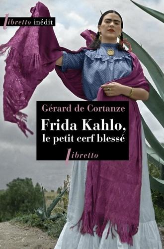 Frida Kahlo, le petit cerf blessé