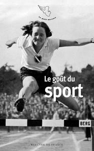 Gérard de Cortanze - Le goût du sport.