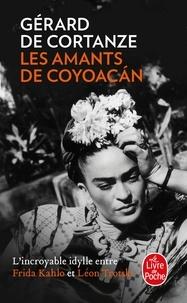 Gérard de Cortanze - Les amants de Coyoacan.
