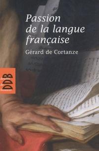Gérard de Cortanze - Passion de la langue française.
