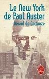 Gérard de Cortanze - Paul Auster's New York.