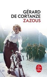 Gérard de Cortanze - Zazous.
