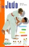 Gérard de La Taille - Le judo.