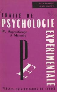 Gérard de Montpellier et César Florès - Traité de psychologie expérimentale (4) - Apprentissage et mémoire.