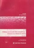 Gérard De Moor - Problèmes sur la couche limite atmosphérique - 50 énoncés avec éléments de solutions.