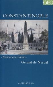 Gérard de Nerval - Constantinople.