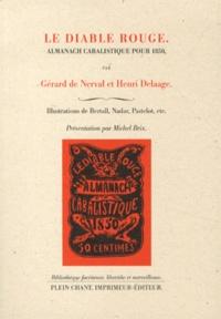 Gérard de Nerval et Henri Delaage - Le diable rouge - Almanach cabalistique pour 1850.