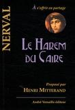Gérard de Nerval - Le harem du Caire.
