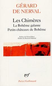 Gérard de Nerval - Les Chimères - La Bohême galante, Petits châteaux de Bohême.