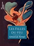 Gérard de Nerval - Les Filles du feu.