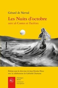 Gérard de Nerval - Les nuits d'octobre suivi de Contes et facéties.