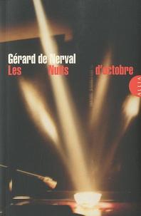 Gérard de Nerval - Les Nuits d'octobre.