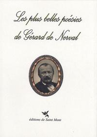 Gérard de Nerval - Les plus belles poésies de Gérard de Nerval.
