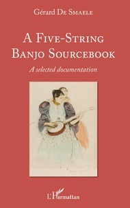A Five-String Banjo Sourcebook - A selected documentation.pdf