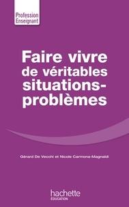 Faire vivre de véritables situations-problèmes.pdf