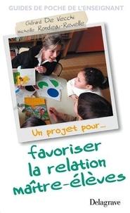 Favoriser la relation maître-élève - Gérard De Vecchi   Showmesound.org