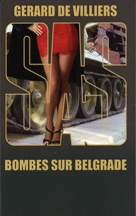 Gérard de Villiers - Bombes sur Belgrade.