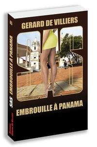 Gérard de Villiers - Embrouilles à Panama.