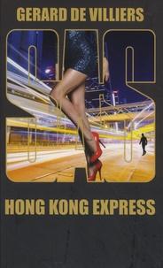 Gérard de Villiers - Hong Kong express.