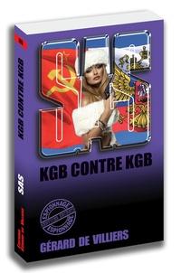 Gérard de Villiers - KGB contre KGB.