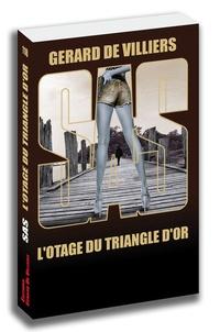 Gérard de Villiers - L'otage du triangle d'or.