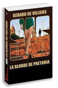 Gérard de Villiers - La blonde de Pretoria.