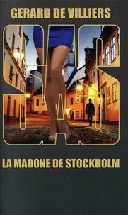 Gérard de Villiers - La madone de Stockholm.