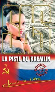 Télécharger des livres complets google books La piste du Kremlin par Gérard de Villiers 9782360535781 FB2 MOBI