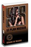 Gérard de Villiers - Le plan Nasser.