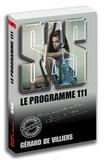 Gérard de Villiers - Le programme 111.
