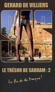 Gérard de Villiers - Le trésor de Saddam Tome 2 : .