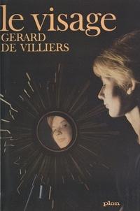 Gérard de Villiers - Le visage.