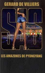 Gérard de Villiers - Les amazones de Pyongyang.