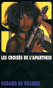 Gérard de Villiers - Les croisés de l'Apartheid.