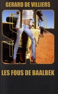Gérard de Villiers - Les fous de Baalbek.
