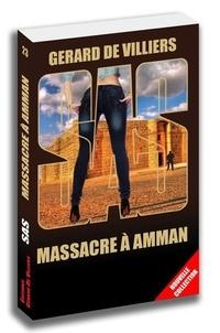 Gérard de Villiers - Massacre à Amman.