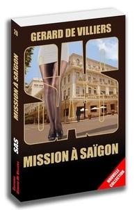 Gérard de Villiers - Mission à Saïgon.