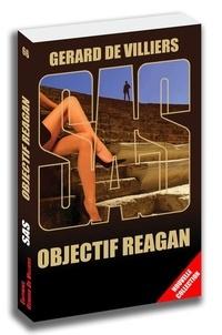 Gérard de Villiers - Objectif Reagan.
